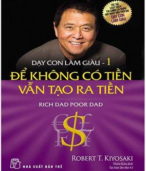 Dạy Con Làm Giàu (Rich Dad, Poor Dad)
