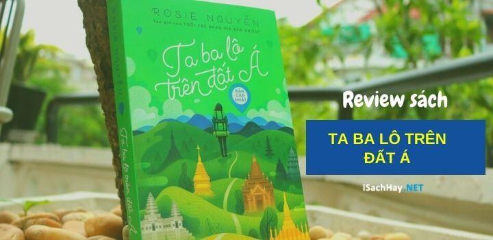 Review sách Ta Ba Lô Trên Đất Á