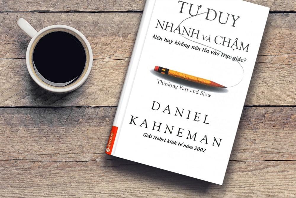 Tư Duy Nhanh và Chậm - Sách tâm lý học hay nên đọc