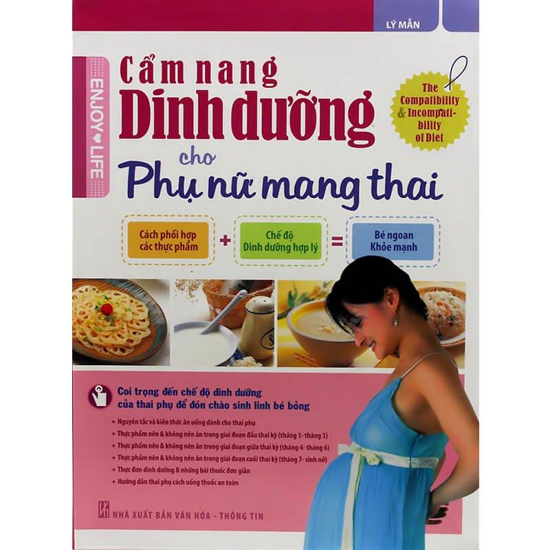 Sách hay cho bà bầu: Cẩm Nang Dinh Dưỡng Cho Phụ Nữ Mang Thai