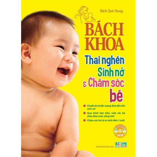 Sách hay cho bà bầu: Bách Khoa Thai Nghén - Sinh Nở Và Chăm Sóc Em Bé