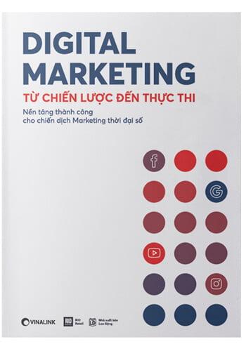 Digital Marketing - Từ Chiến Lược Đến Thực Thi ( Sách hay về Digital Marketing)